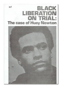 Black Liberation on Trial: The Case of Huey Newton