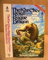 The Kar Chee Reign & Rogue Dragon