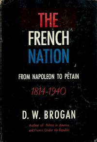 The French Nation__From Napoleon to Petain, 1814-1940