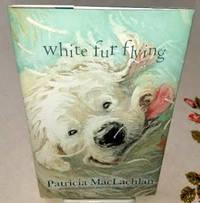 image of WHITE FUR FLYING