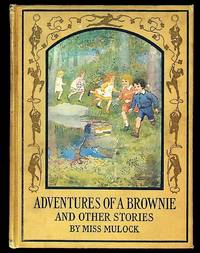 The Adventures of a Brownie and Other Stories (The Little Lame Prince and Poor Prin)