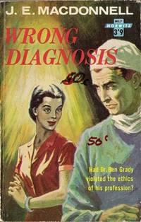 Wrong Diagnosis (MEDICAL #7)
