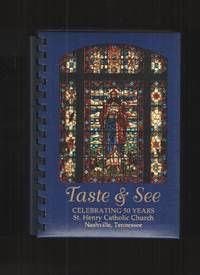 image of Taste and See A Collection of Recipes