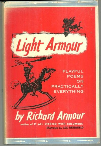 LIGHT ARMOUR Playful Poems on Practically Everything, Armour, Richard
