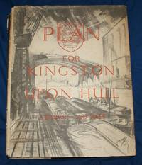 A Plan for the City & County of Kingston Upon Hull, Prepared for the City Council