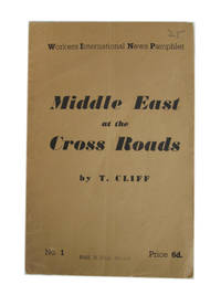 Middle East at the Cross Roads (Workers International News Pamphlet No. 1)