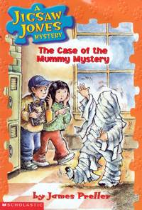 The Case of the Mummy Mystery (Jigsaw Jones Mystery #6)