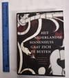 View Image 1 of 3 for Het Nederlandse Binnenhuis Gaat Zich Te Buiten: Internationale Invloeden Op De Nederlandse Wooncultu... Inventory #122518