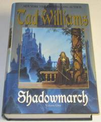 Shadowmarch by  Tad Williams - Signed First Edition - 2004 - from Squid Ink Books and Biblio.co.uk