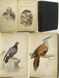 THE NATURAL HISTORY OF PIGEONS. With a Memoir of Pliny by Andrew Crichton.