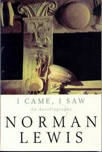 I Came, I Saw : An Autobiography by  Norman Lewis - Paperback - 1996 - from ThriftBooks (SKU: G0330340050I3N00)