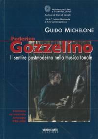 Federico Gozzelino. Il sentire postmoderno nella musica tonale.