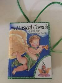 The Musical Cherub A Pop-Up Ornament Book