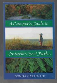 image of A Camper's Guide to Ontario's Best Parks