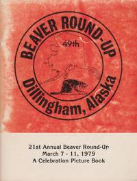 Beaver Round-Up: 21st Annual, March 7-11, 1979, A Celebration Picture Book