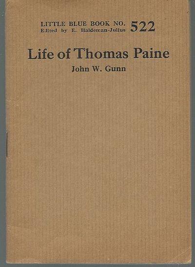LIFE OF THOMAS PAINE, Gunn, John W.