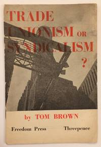 image of Trade unionism or syndicalism