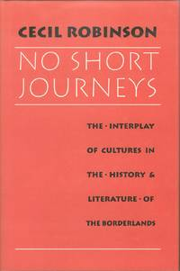No Short Journeys  The Interplay of Cultures in the History and Literature  of the Borderlands