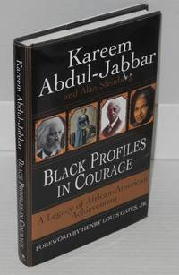 Black profiles in courage; a legacy of African American achievement, foreword by Henry Louis...