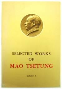 image of Selected Works of Mao Tsetung: Volume V