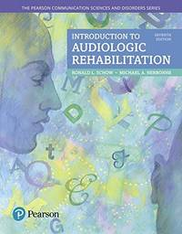 Introduction to Audiologic Rehabilitation (7th Edition) (What's New in Communication Sciences & Disorders) by  Michael A. Schow Ronald L.; Nerbonne - Paperback - 2017 - from EH BOOKSTORE (SKU: 137)