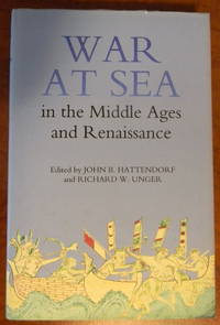 WAR AT SEA IN THE MIDDLE AGES AND RENAISSANCE