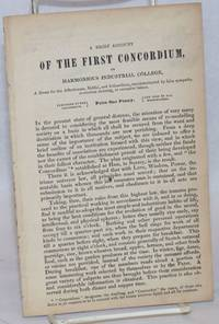 image of A brief account of the first Concordium or harmonious industrial college, a home for the affectionate, skilful, and industrious, uncontaminated by false sympathy, avaricous cunning, or excessive labour