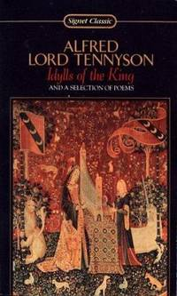 image of Idylls of the King and a Selection of Poems