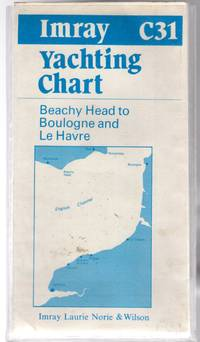 Imray Yachting Charts :C31 Beachy Head to Boulogne and Le Havre