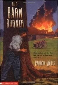 By Patricia Willis The Barn Burner [Paperback]