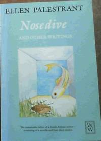 Nosedive and other writings