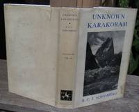 Unknown Karakoram -- FIRST EDITION in Dust Jacket