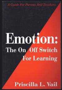 Emotion: The on Off Switch for Learning