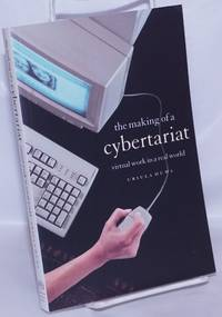 image of The making of a cybertariat, virtual work in a real world