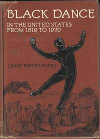 Black Dance in the United States from 1619 to 1970