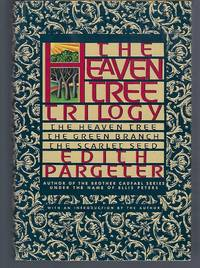 The Heaven Tree Trilogy: The Heaven Tree, The Green Branch, The Scarlet Seed