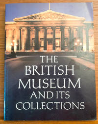 The British Museum and its collections.