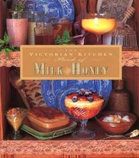 image of The Victorian Kitchen Book of Milk & Honey