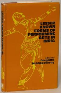 Lesser Known Forms of Performing Arts in India