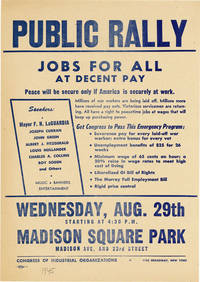 [Drop Title] Public Rally / Jobs for All At Decent Pay / Peace wil be secure only if America is securely at work