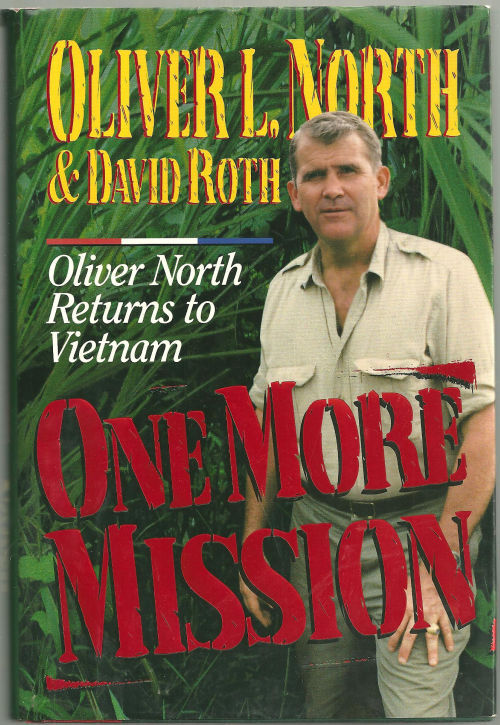 ONE MORE MISSION Oliver North Returns to Vietnam, North, Oliver