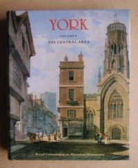 image of An Inventory of the Historical Monuments in the City of York. Volume V: The Central Area.
