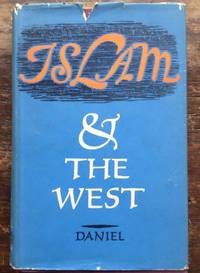 Islam and the West. The Making of an Image.