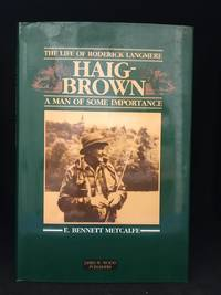 A Man of Some Importance; The Life of Roderick Langmere Haig-Brown