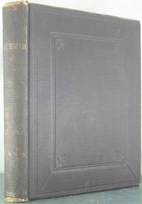 Memoir of the Life of Eliza S.M. Quincy [Inscribed, with Two Autograph Letters, Signed]