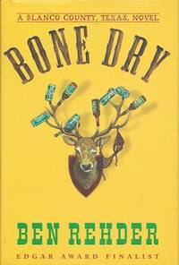 image of Bone Dry:  A Blanco County, Texas, Novel