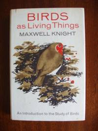 image of Birds as Living Things  -  An Introduction to the Study of Birds