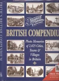 British Compendium: Photo Memories of 2,025 Cities, Towns & Villages in Britain