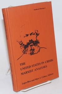 The United States in crisis: Marxist analyses