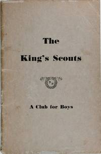 image of The King's Scouts: a Club for Boys